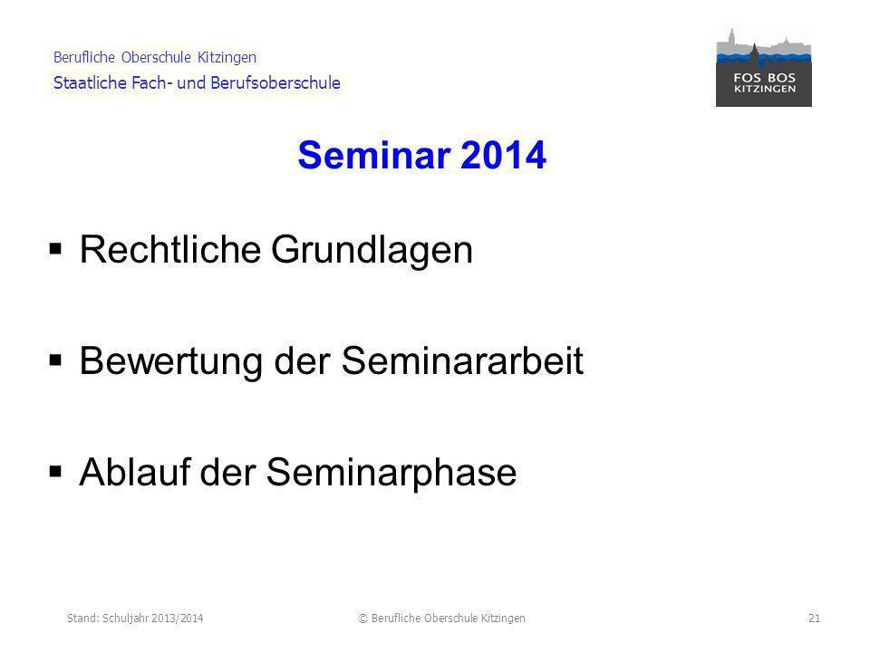 Seminar 2014 Rechtliche Grundlagen Bewertung der Seminararbeit Ablauf der Seminarphase