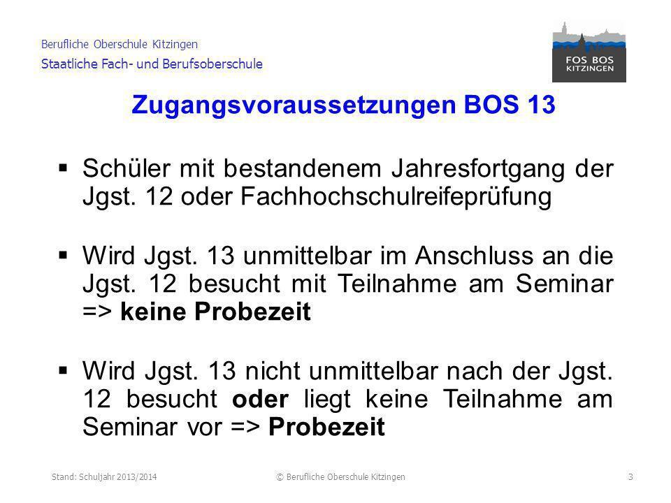 Zugangsvoraussetzungen BOS 13