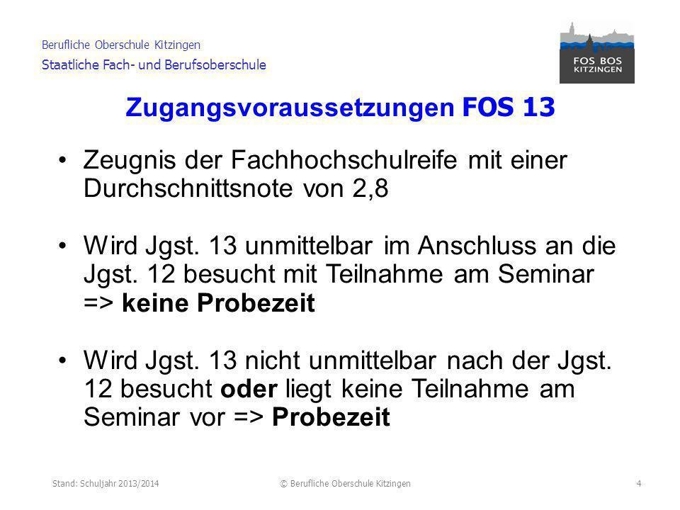 Zugangsvoraussetzungen FOS 13