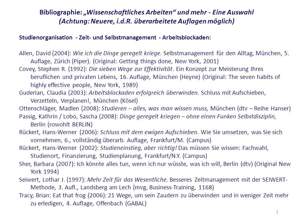 """Bibliographie: """"Wissenschaftliches Arbeiten und mehr - Eine Auswahl"""