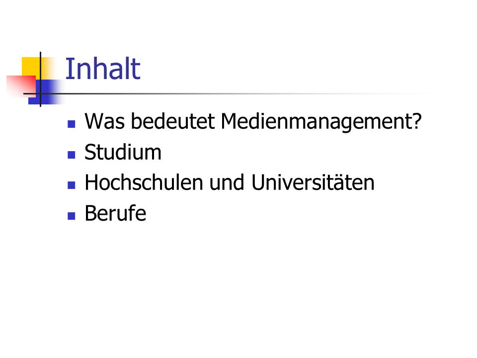 Inhalt Was bedeutet Medienmanagement Studium