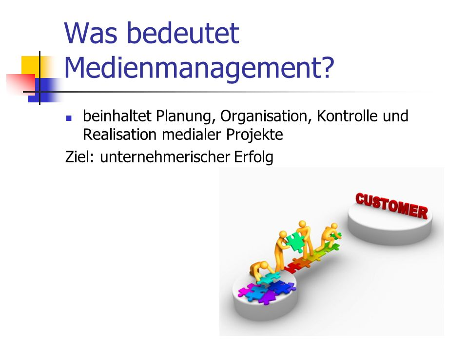 Was bedeutet Medienmanagement