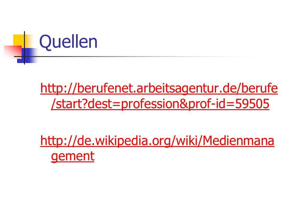 Quellen http://berufenet.arbeitsagentur.de/berufe/start dest=profession&prof-id=59505.