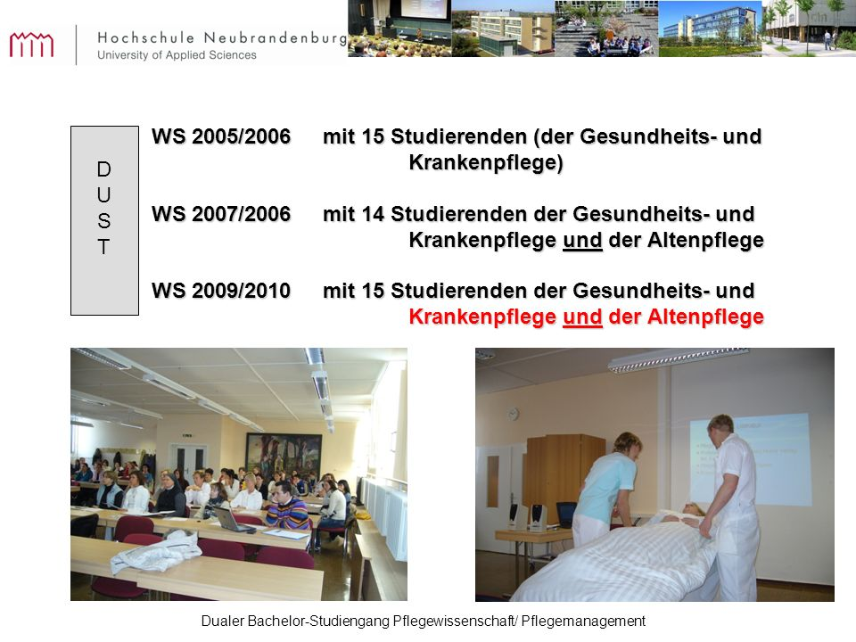 WS 2005/2006 mit 15 Studierenden (der Gesundheits- und Krankenpflege)
