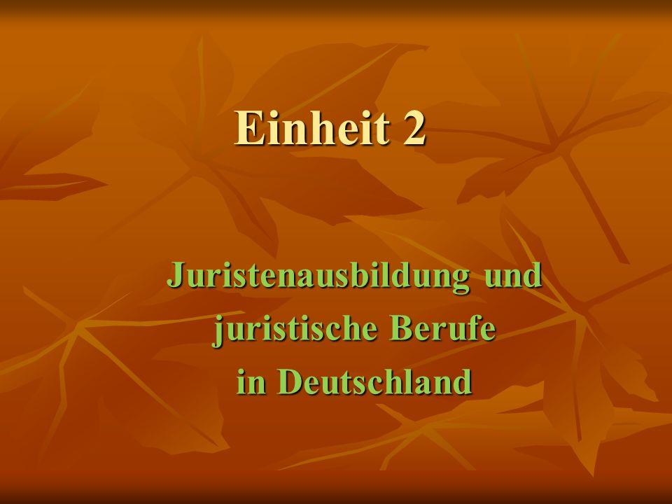 Juristenausbildung und juristische Berufe in Deutschland
