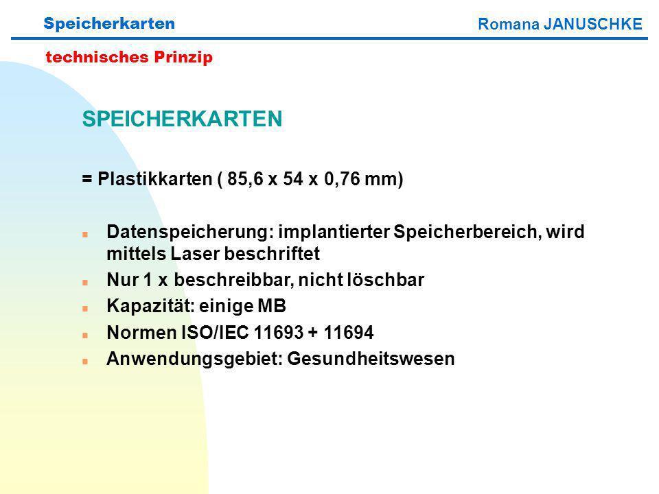 SPEICHERKARTEN = Plastikkarten ( 85,6 x 54 x 0,76 mm)