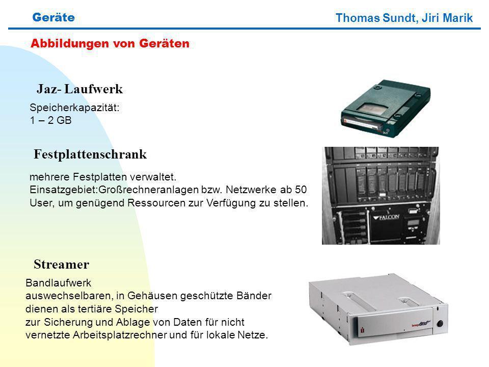 Jaz- Laufwerk Festplattenschrank Streamer Geräte