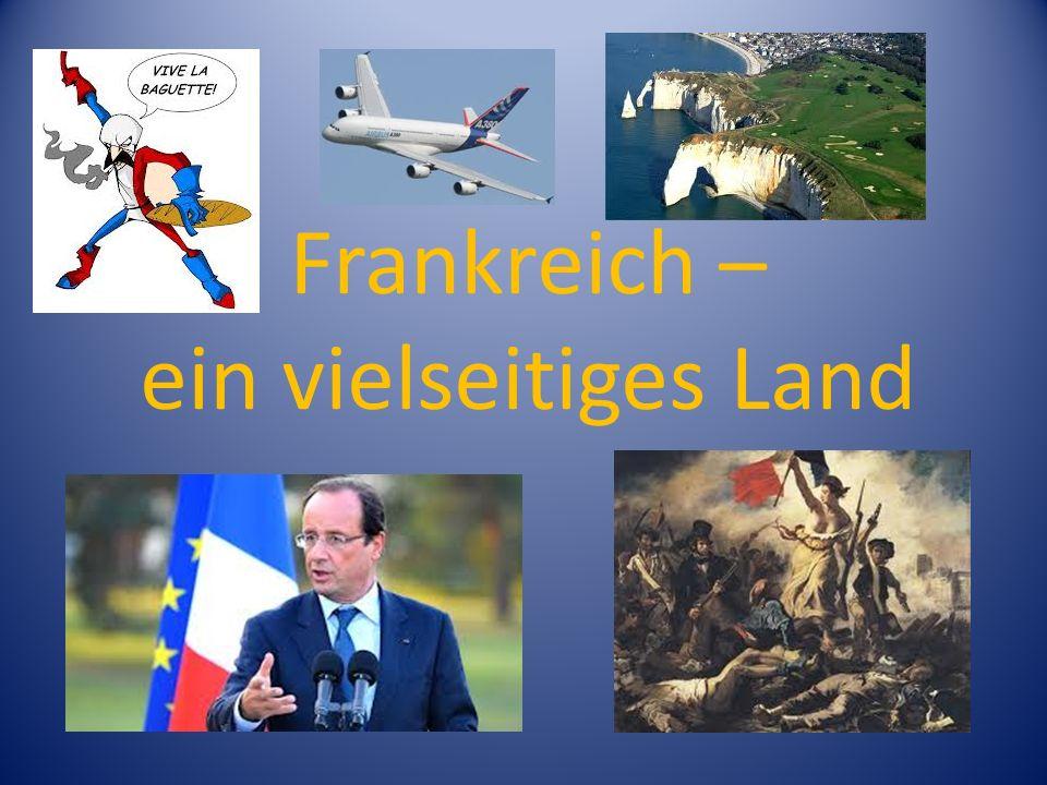 Frankreich – ein vielseitiges Land