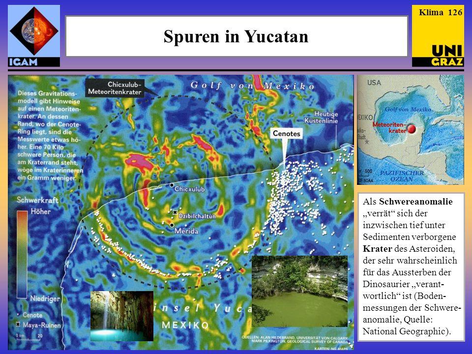 Klima 126 Spuren in Yucatan.