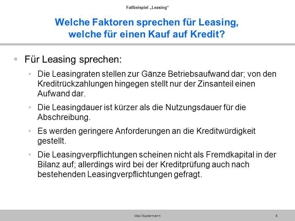 Welche Faktoren sprechen für Leasing, welche für einen Kauf auf Kredit