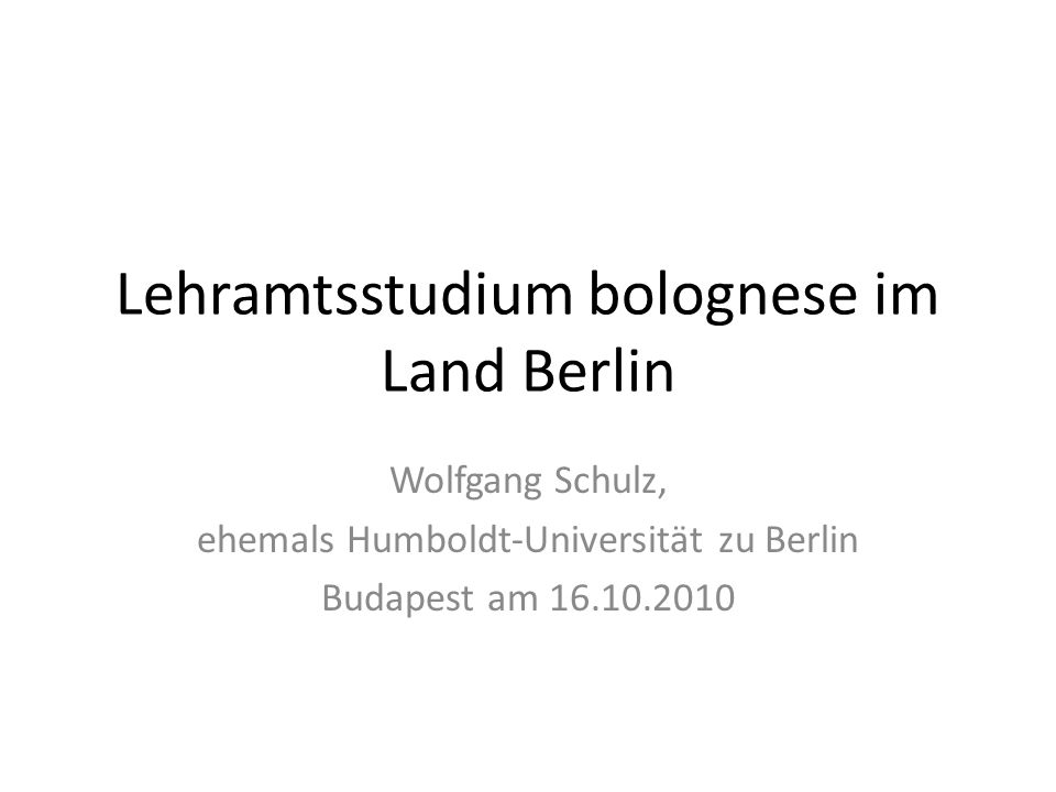 Lehramtsstudium bolognese im Land Berlin