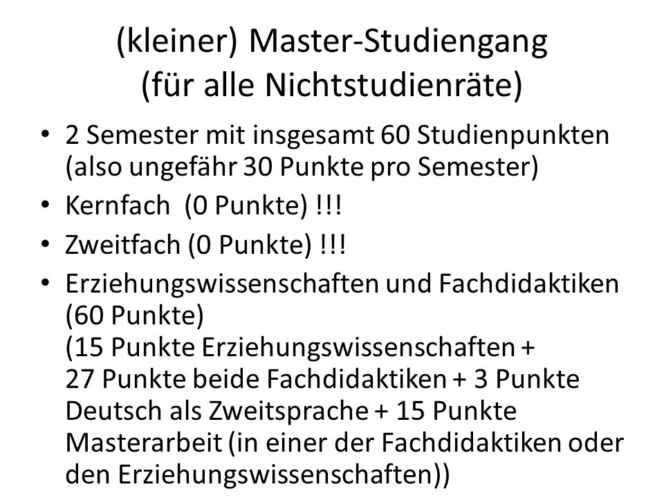 (kleiner) Master-Studiengang (für alle Nichtstudienräte)
