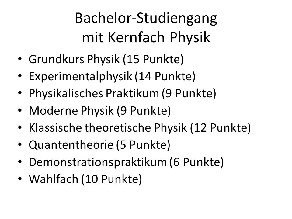Bachelor-Studiengang mit Kernfach Physik