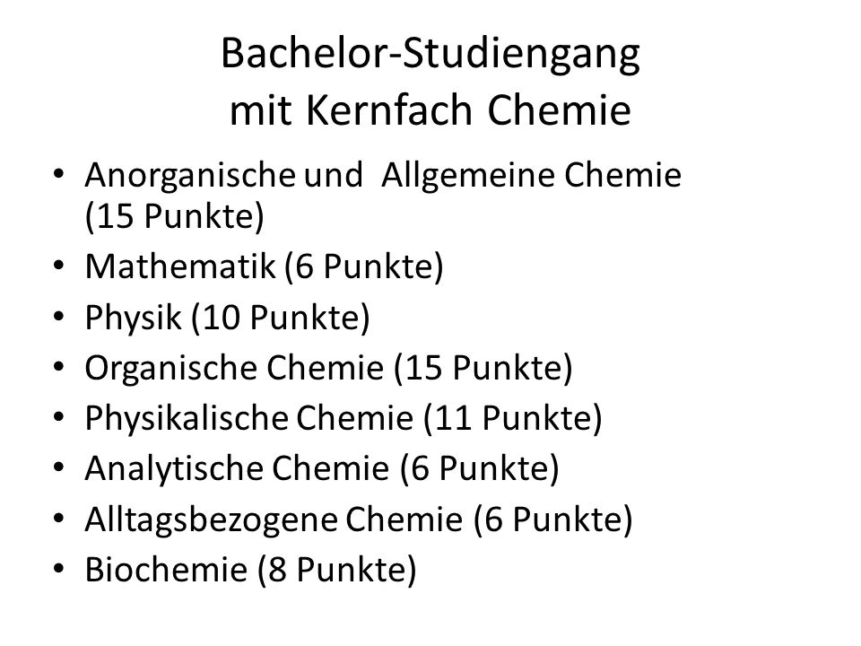 Bachelor-Studiengang mit Kernfach Chemie