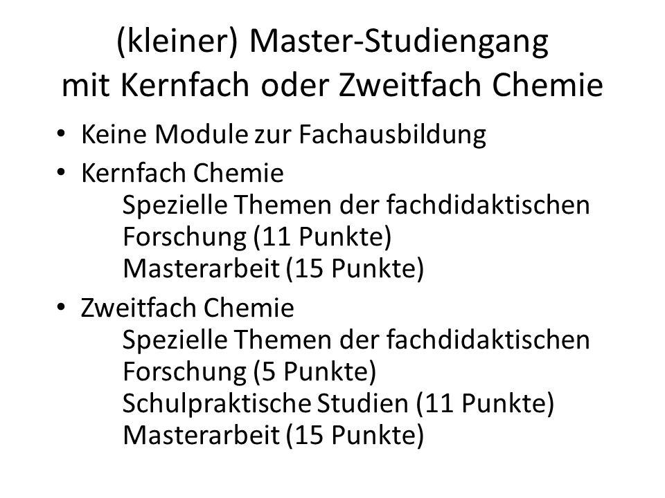 (kleiner) Master-Studiengang mit Kernfach oder Zweitfach Chemie