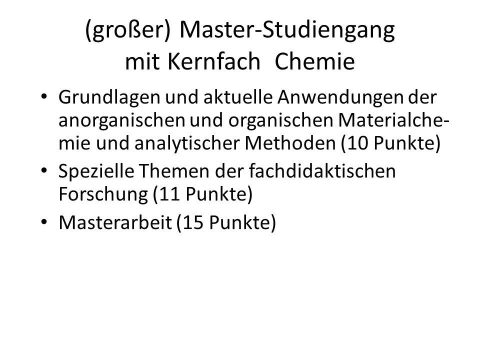 (großer) Master-Studiengang mit Kernfach Chemie