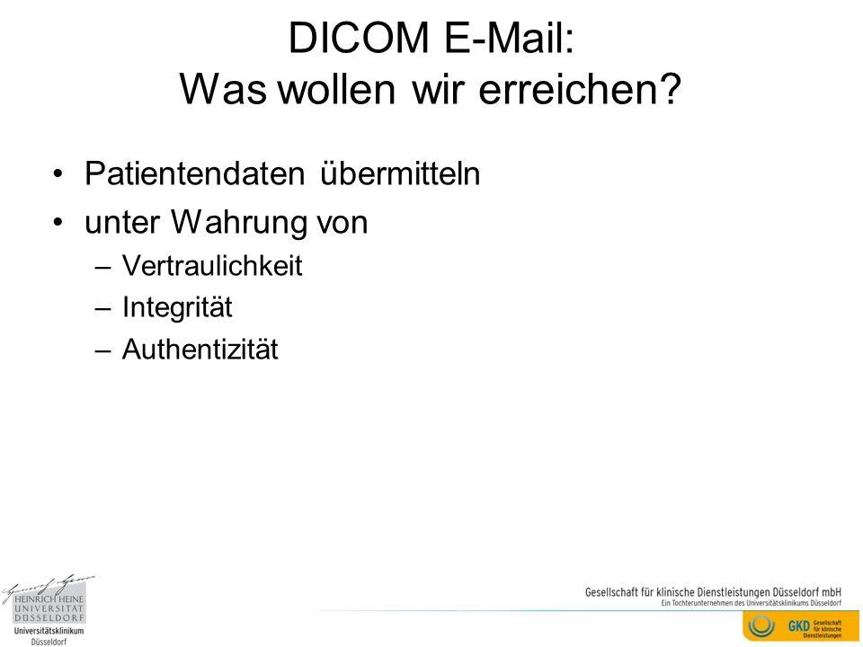 DICOM E-Mail: Was wollen wir erreichen
