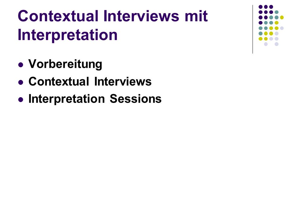 Contextual Interviews mit Interpretation