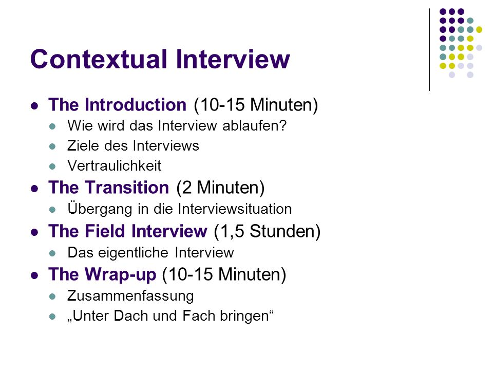 Contextual Interview The Introduction (10-15 Minuten)