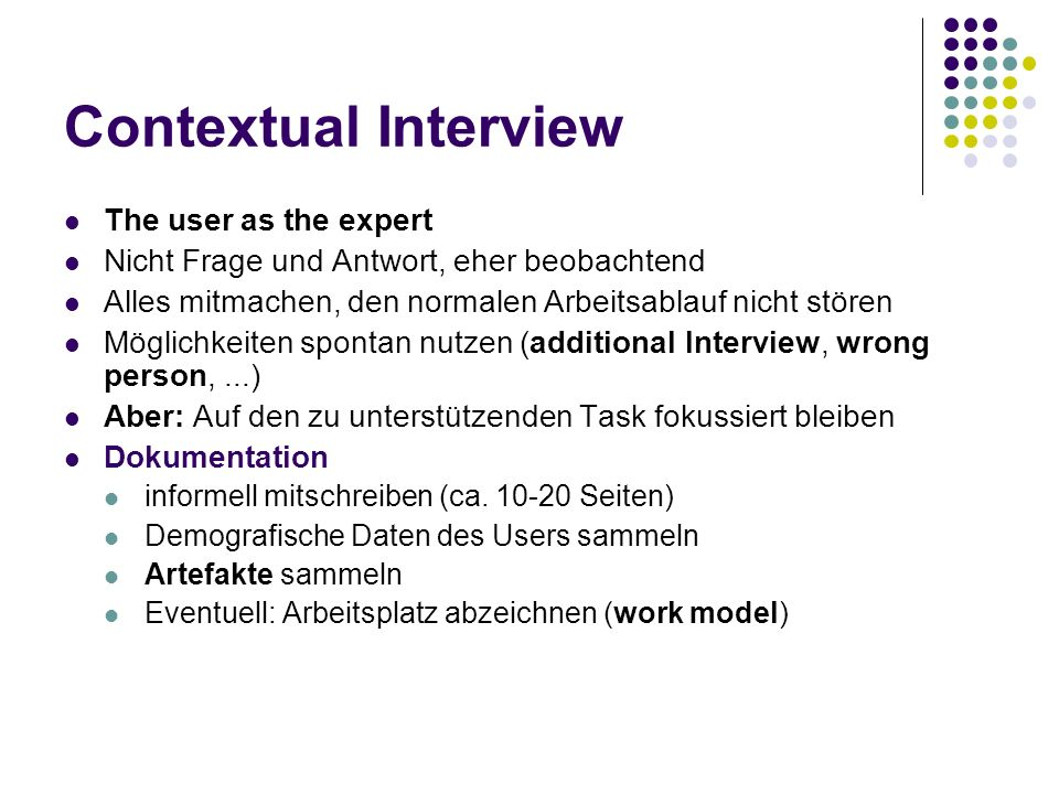Contextual Interview The user as the expert
