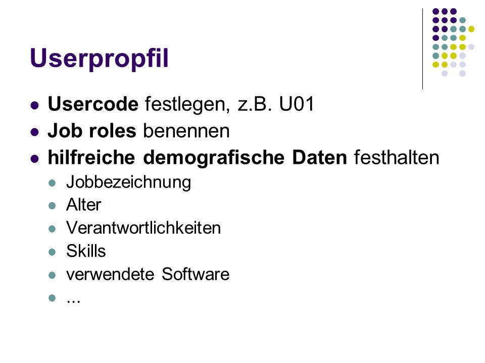 Userpropfil Usercode festlegen, z.B. U01 Job roles benennen