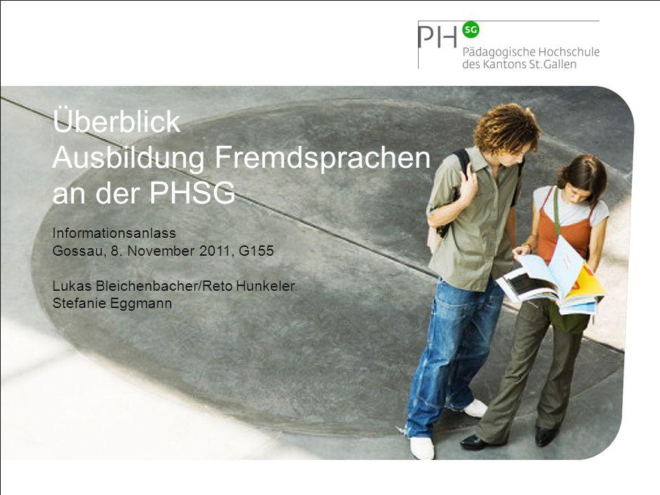 Ausbildung Fremdsprachen an der PHSG