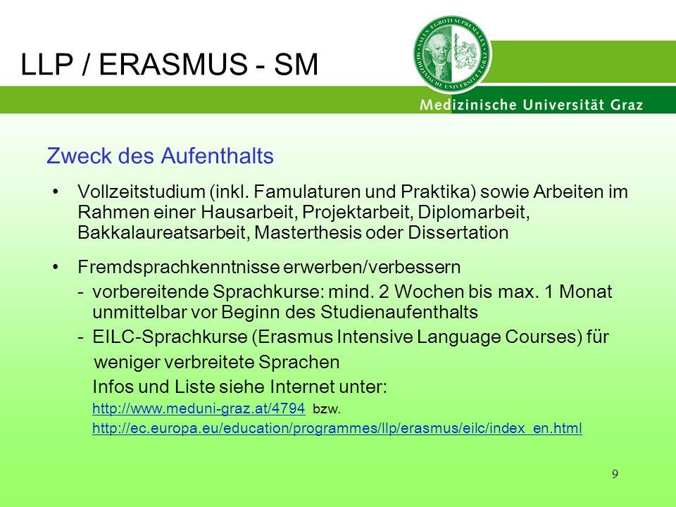 LLP / ERASMUS - SM Zweck des Aufenthalts