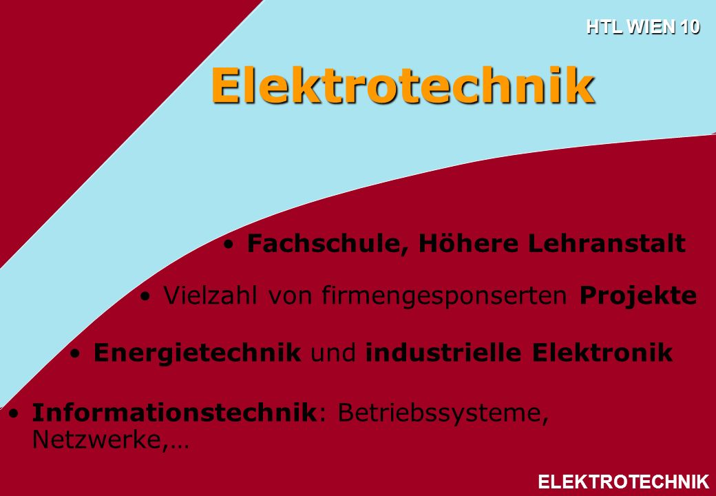Elektrotechnik Fachschule, Höhere Lehranstalt