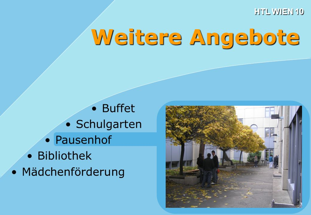Weitere Angebote Buffet Schulgarten Pausenhof Bibliothek