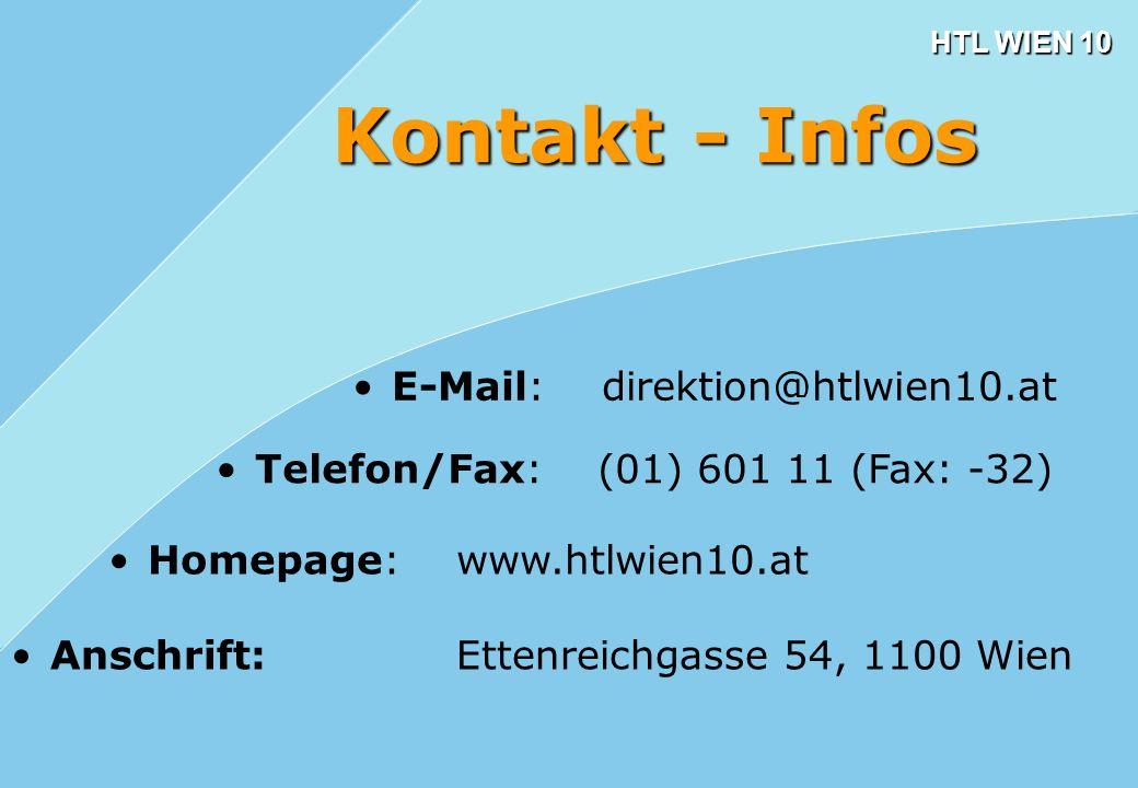 Kontakt - Infos E-Mail: direktion@htlwien10.at