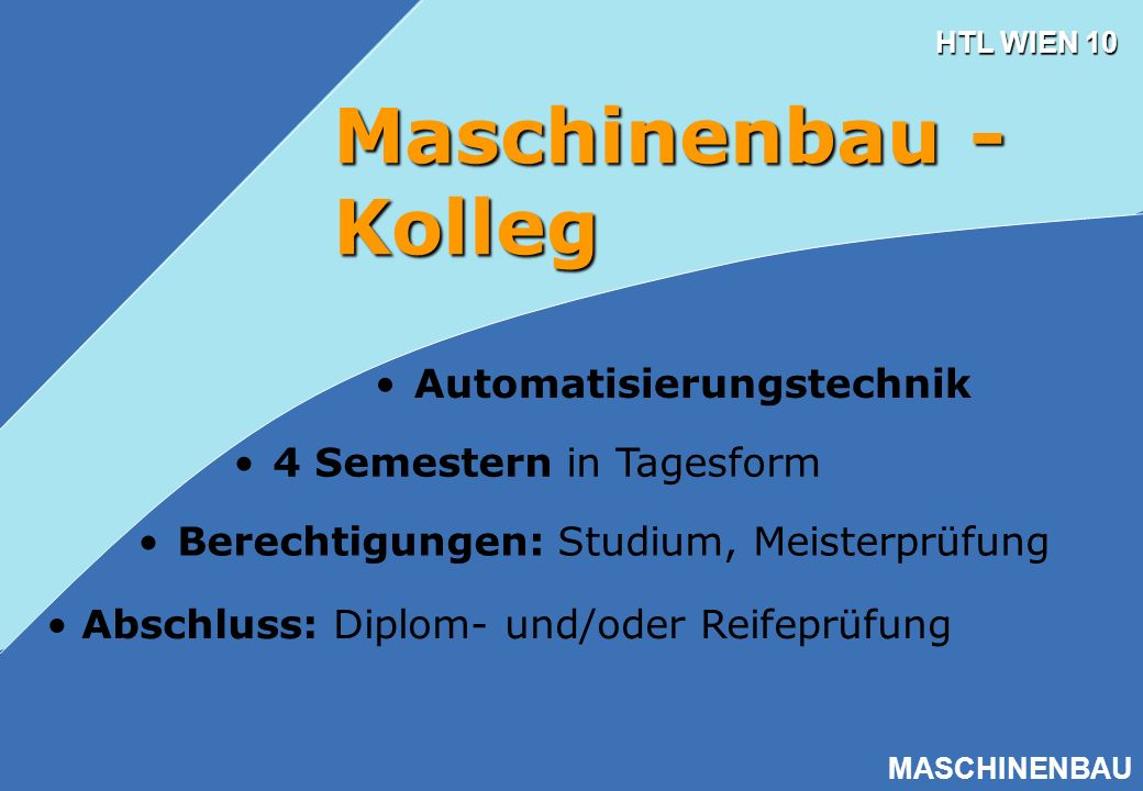 Maschinenbau - Kolleg Automatisierungstechnik 4 Semestern in Tagesform