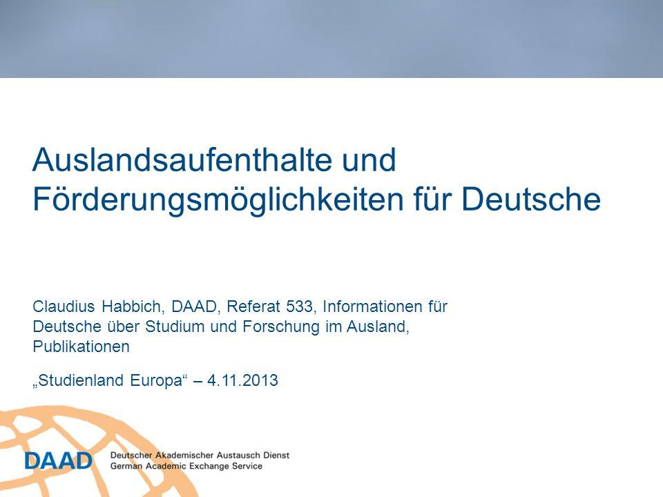 Auslandsaufenthalte und Förderungsmöglichkeiten für Deutsche