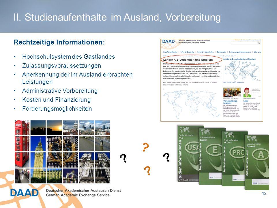 II. Studienaufenthalte im Ausland, Vorbereitung