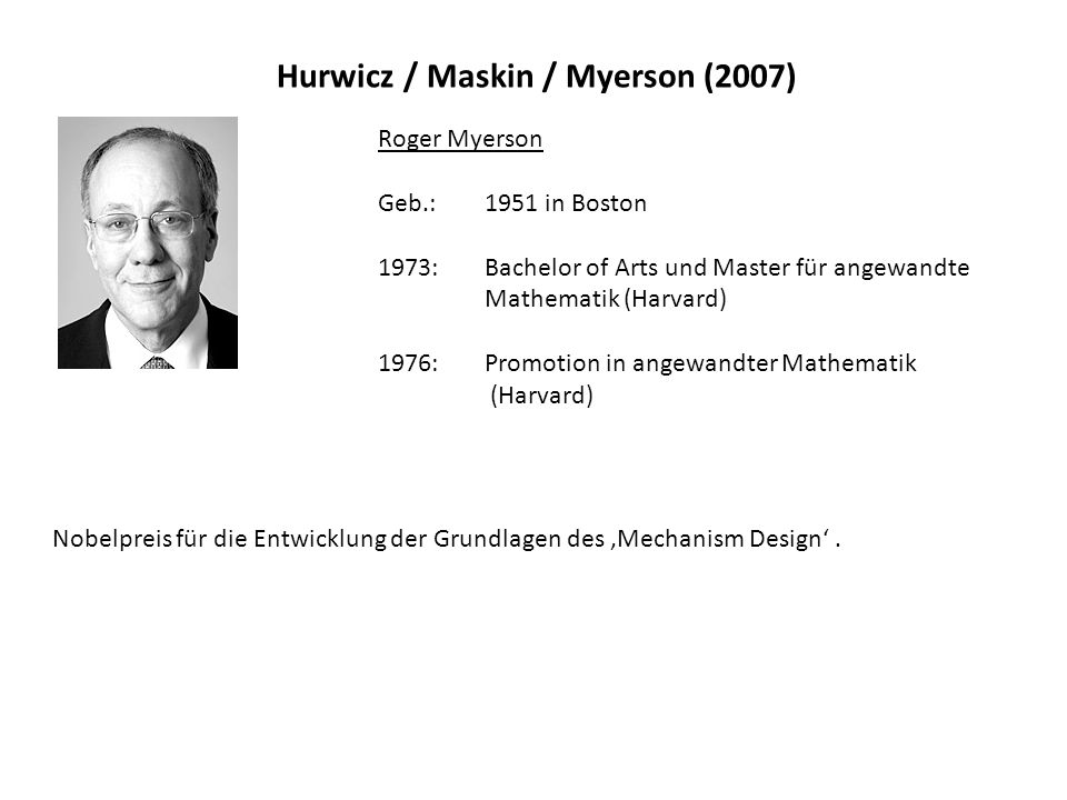 Hurwicz / Maskin / Myerson (2007)