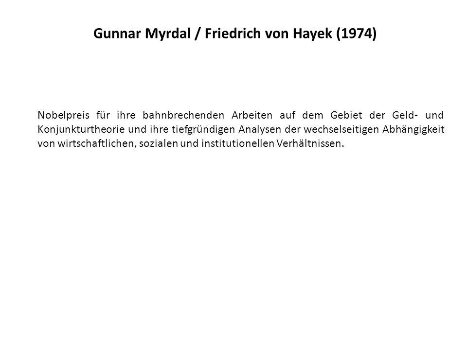 Gunnar Myrdal / Friedrich von Hayek (1974)