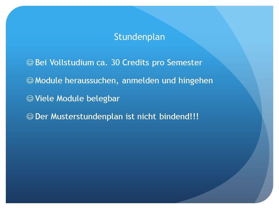 Stundenplan Bei Vollstudium ca. 30 Credits pro Semester
