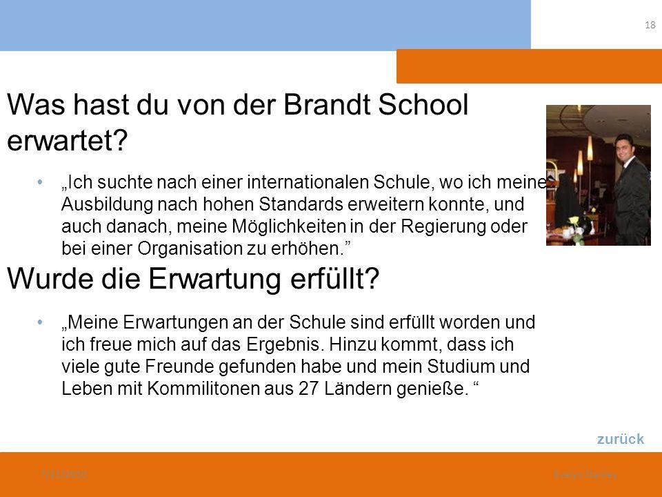Was hast du von der Brandt School erwartet
