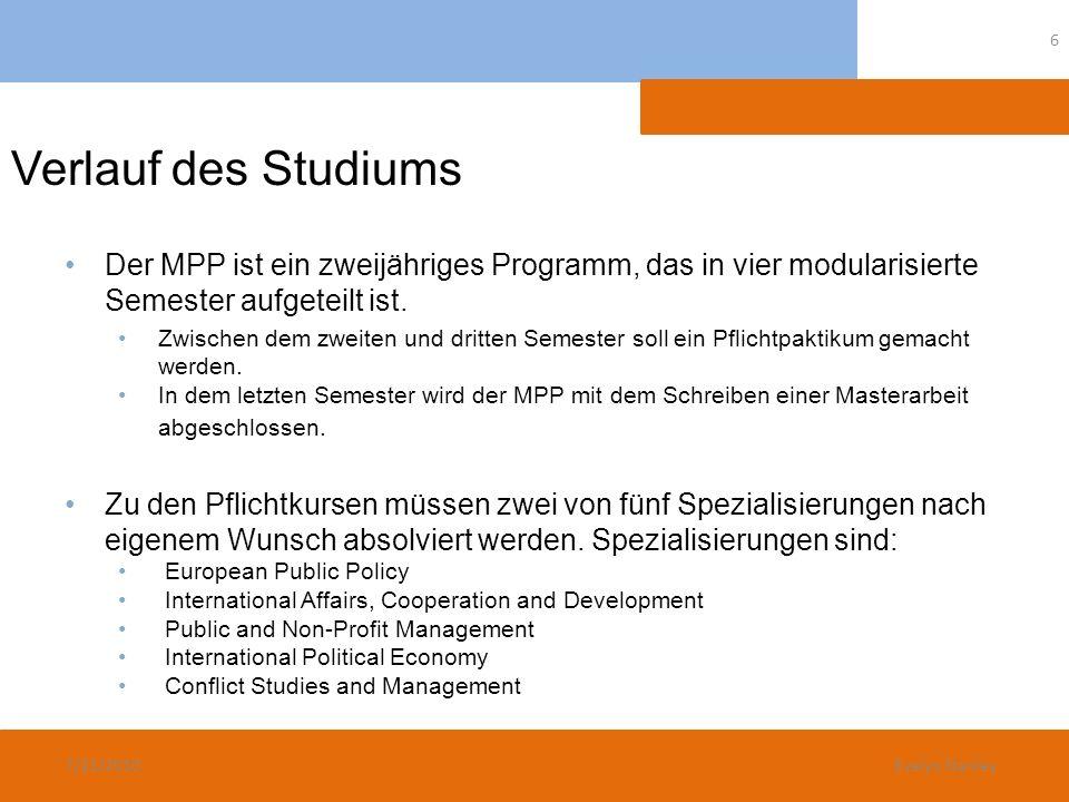 Verlauf des StudiumsDer MPP ist ein zweijähriges Programm, das in vier modularisierte Semester aufgeteilt ist.
