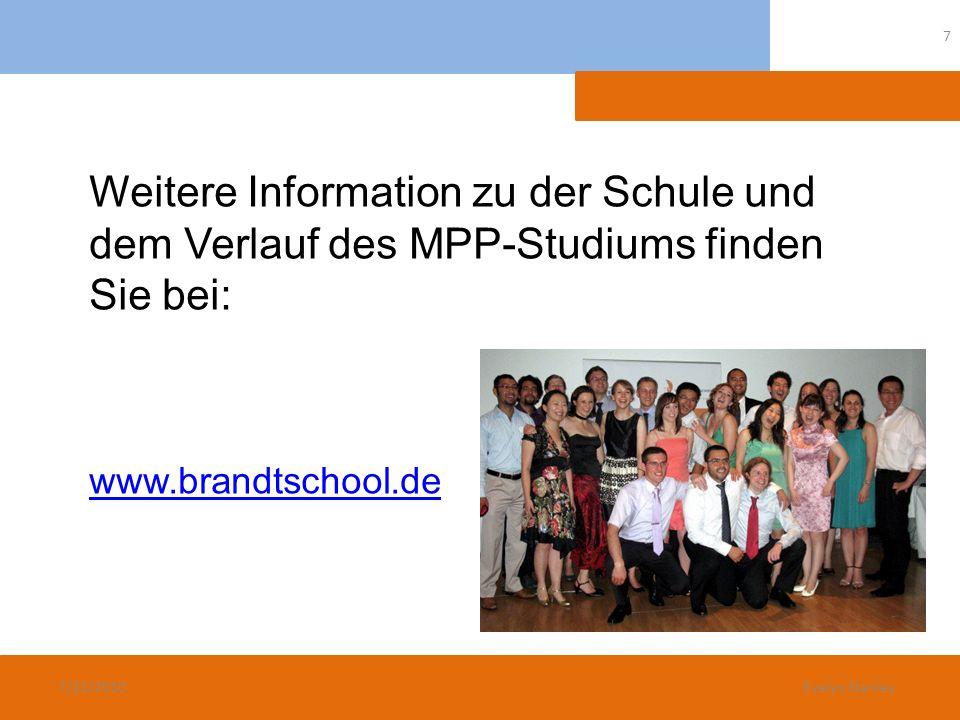 Weitere Information zu der Schule und dem Verlauf des MPP-Studiums finden Sie bei: