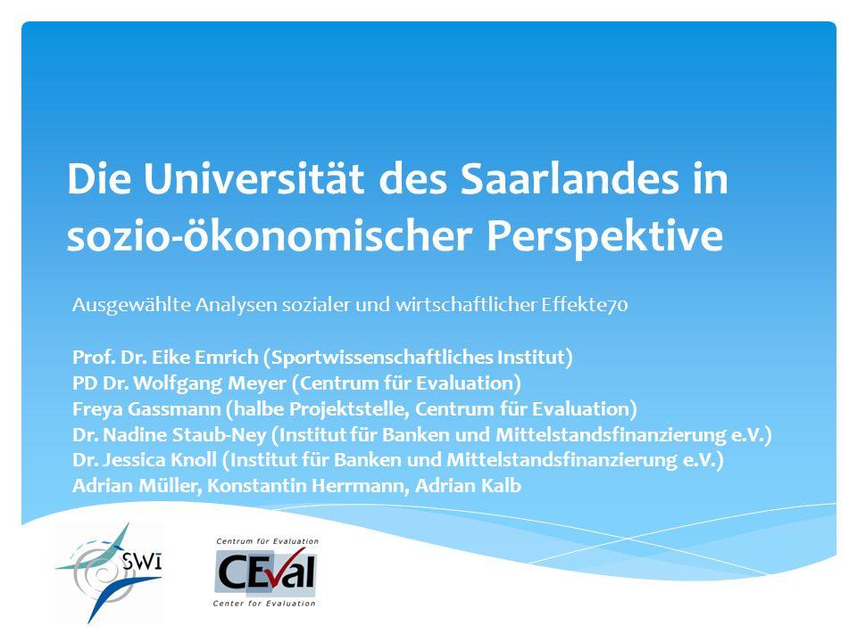 Die Universität des Saarlandes in sozio-ökonomischer Perspektive