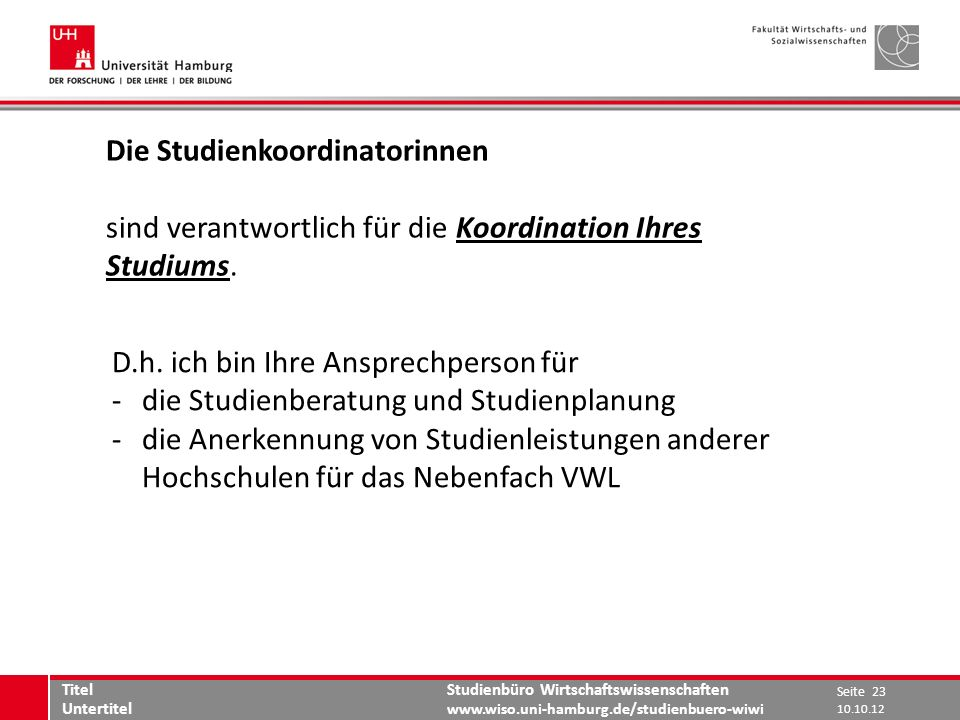 Die Studienkoordinatorinnen