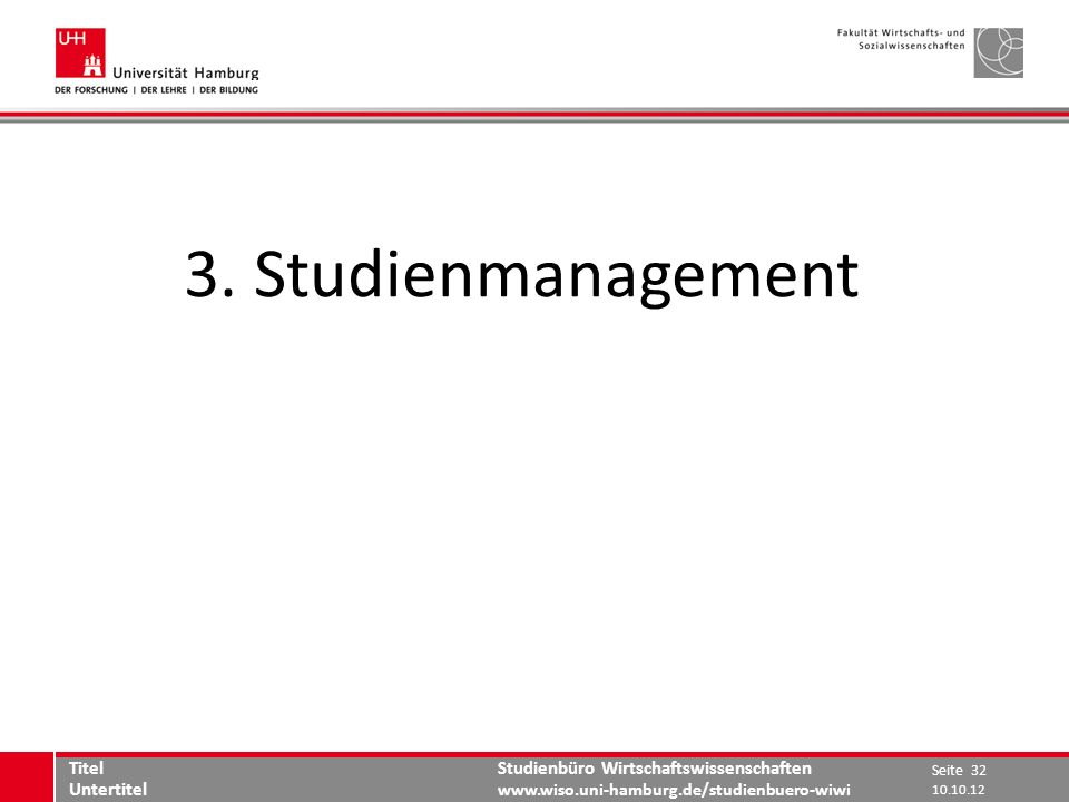 3. Studienmanagement Titel Untertitel 10.10.12