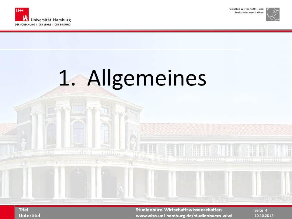 1. Allgemeines Titel Untertitel 10.10.2012