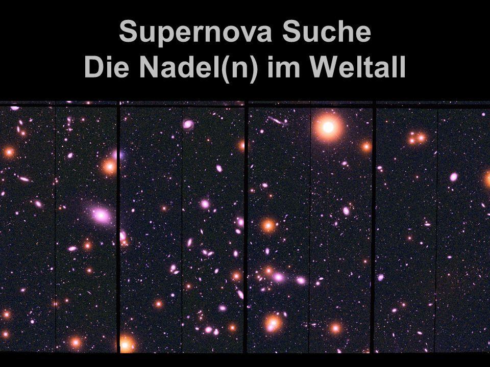 Supernova Suche Die Nadel(n) im Weltall