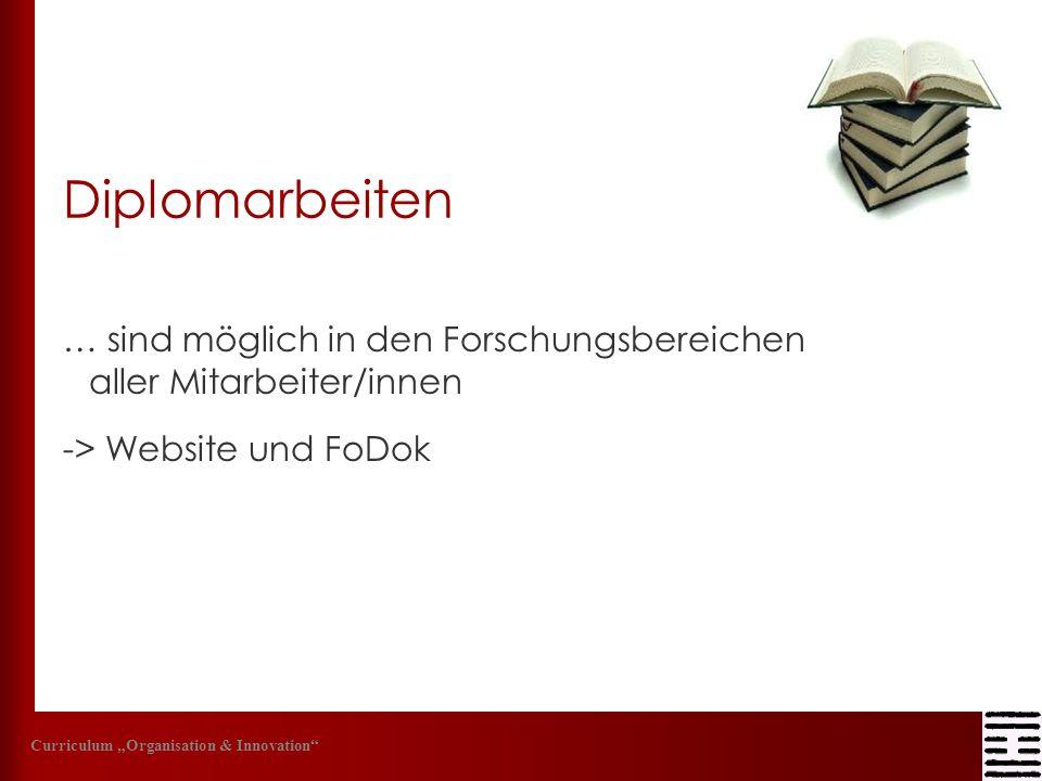Diplomarbeiten … sind möglich in den Forschungsbereichen aller Mitarbeiter/innen -> Website und FoDok