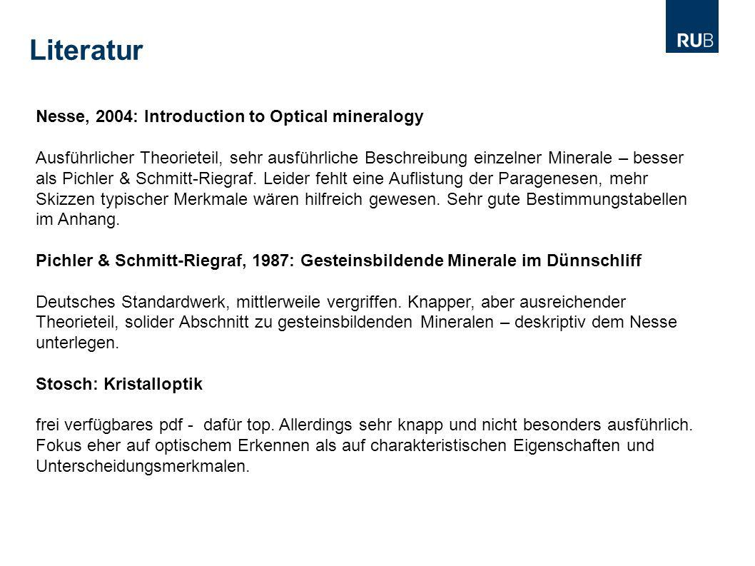 Literatur Nesse, 2004: Introduction to Optical mineralogy