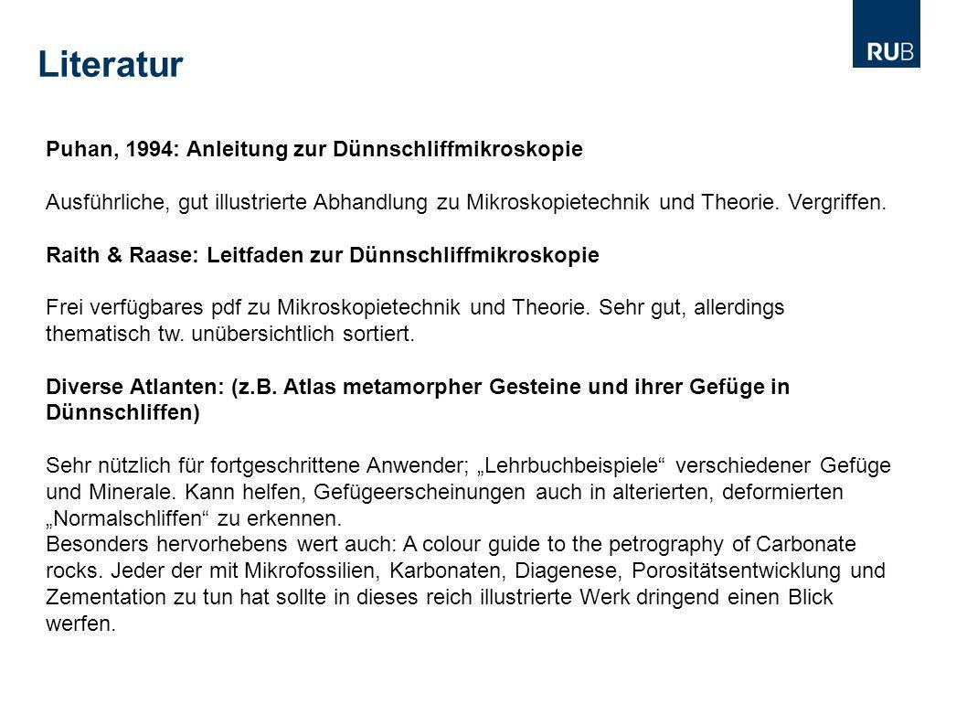 Literatur Puhan, 1994: Anleitung zur Dünnschliffmikroskopie