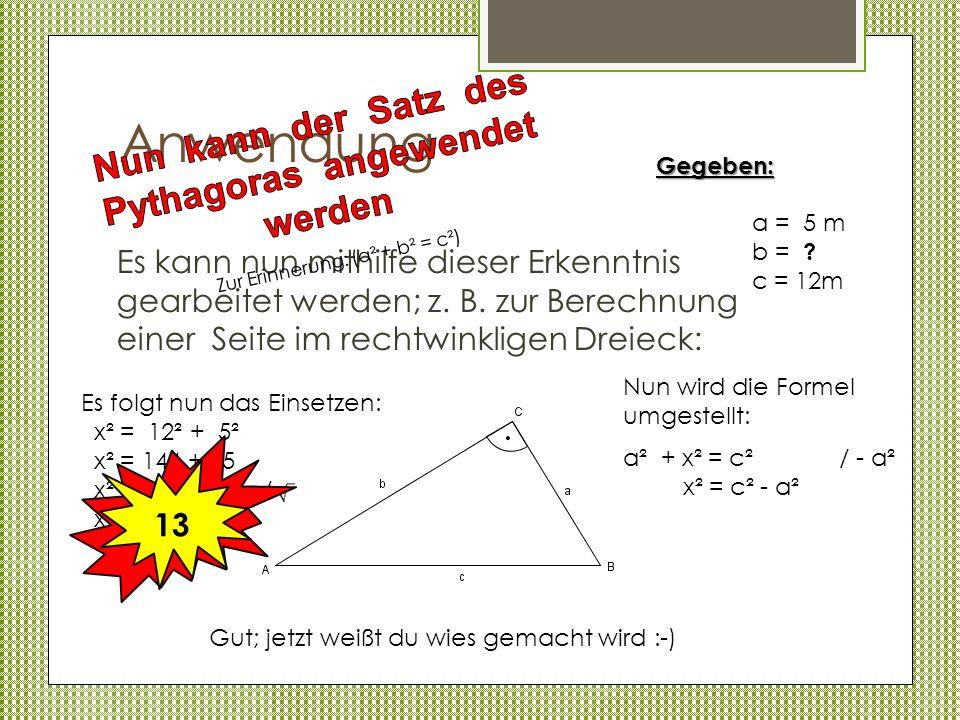Nun kann der Satz des Pythagoras angewendet werden