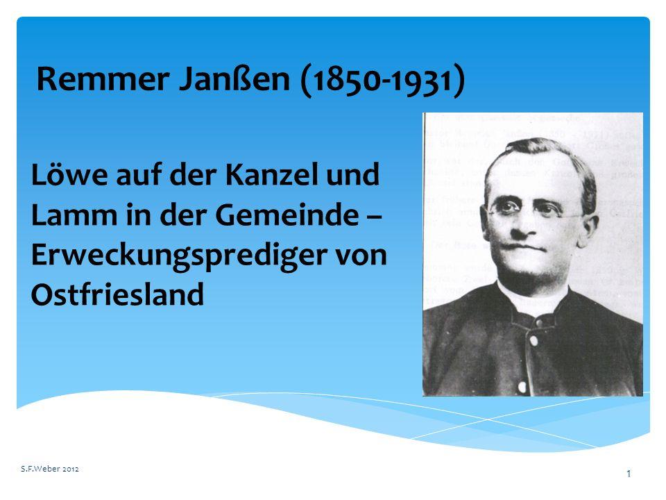 Remmer Janßen (1850-1931) Löwe auf der Kanzel und Lamm in der Gemeinde – Erweckungsprediger von Ostfriesland.