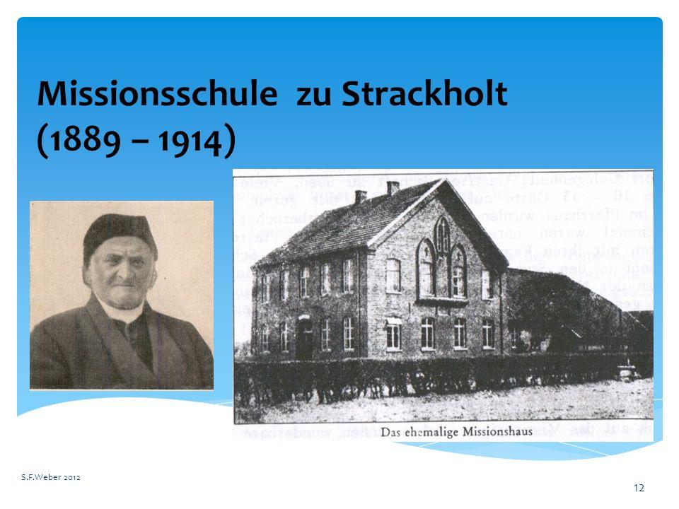 Missionsschule zu Strackholt (1889 – 1914)